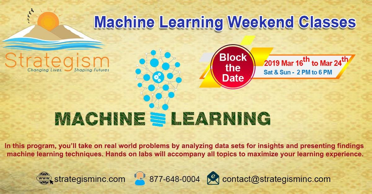 Machine learning weekend online Training for Burbank-Mar 16th to Mar 24th,2019