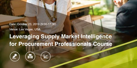 Leveraging Supply Market Intelligence  for Procurement Professionals Course tickets