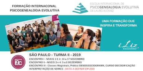 FORMAÇÃO INTERNACIONAL PSICOGENEALOGIA EVOLUTIVA S.P.  - TURMA II ingressos