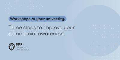Three steps to improve your commercial awareness (Coventry University)