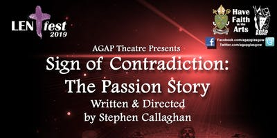 AGAP Theatre Presents - Sign of Contradiction: The Passion Story