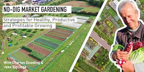 No-Dig Market Gardening tickets
