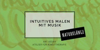 Intuitives Malen mit Naturklängen