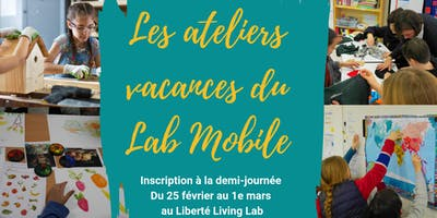 Les ateliers vacances du Lab Mobile !
