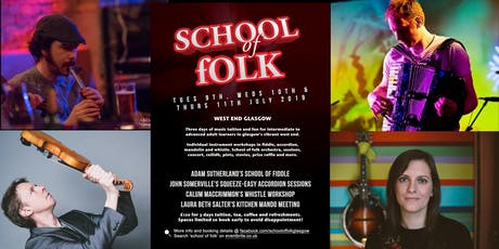 Summer School of Folk, Glasgow tickets