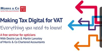 Making Tax Digital For VAT: Is Your Optical Practice Ready?