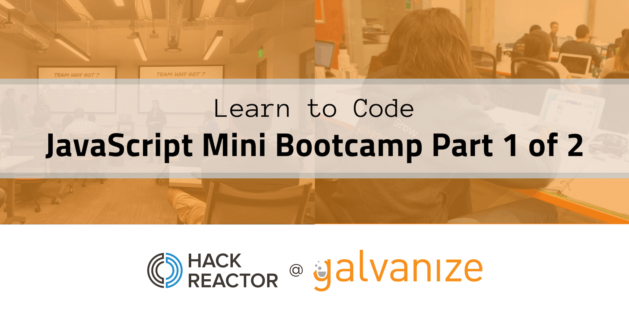 Learn to Code: JavaScript Mini Bootcamp Part 1 of 2