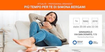 14/05/2019 Professional Organizer - Più tempo per TE: quando l'organizzazione ti regala il RELAX - GRANAROLO DELL'EMILIA