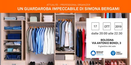 17/10/2019 Professional Organizer: Cambio di Stagione per un guardaroba perfetto - Bologna biglietti