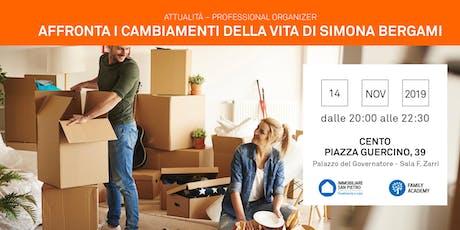 14/11/2019 Professional Organizer: Affronta i cambiamenti della vita - nuova casa e nuova dieta! CENTO (FE) biglietti
