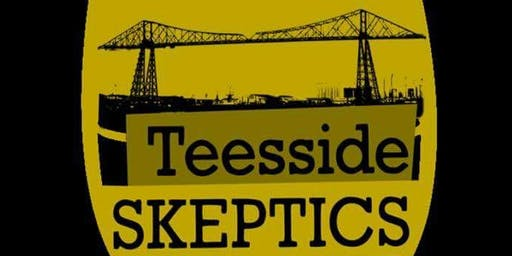 Teesside Skeptics - Monthly Freethought Meeting