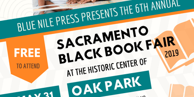 Sixth Annual Sacramento Black Book Fair (SBBF)