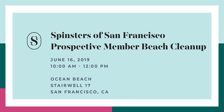 Spinsters of San Francisco Prospective New Member Beach Clean Up Volunteering tickets