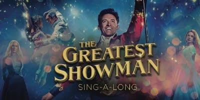 Outdoor Cinema: The Greatest Showman Sing-along