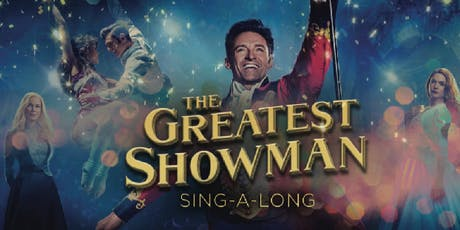 Outdoor Cinema: The Greatest Showman Sing-along tickets
