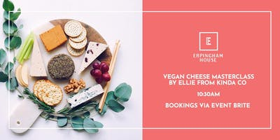 Vegan Cheese Masterclass with Ellie from Kinda Co.