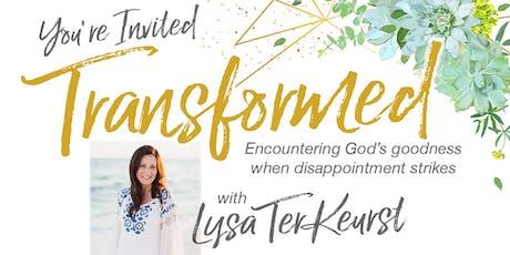 Transformed with Lysa TerKeurst tickets