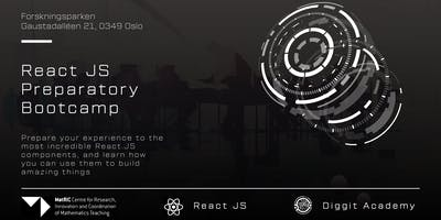React JS Preparatory Bootcamp -Most incredible React.JS  components, and how  you can use them to build amazing things