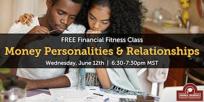 Money Personalities & Relationships - FREE Financial Fitness Class, Edmonton