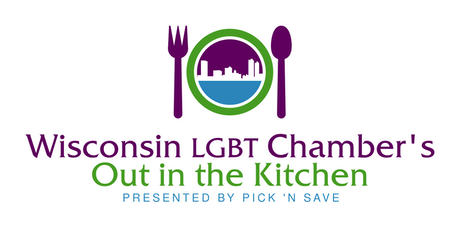 "Wisconsin LGBT Chamber's ""Out in the Kitchen"" tickets"