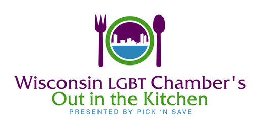 "Wisconsin LGBT Chamber's ""Out in the Kitchen"""