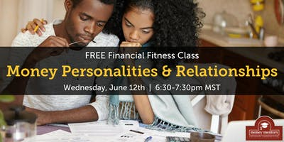 Money Personalities & Relationships - FREE Financial Fitness Class, Red Deer