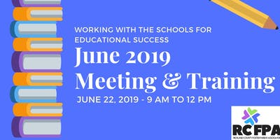 RCFPA June 2019 Meeting & Training