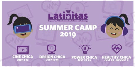 Latinitas - Healthy Chica Summer Camp 2019  tickets