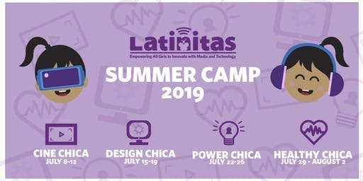 Latinitas - Healthy Chica Summer Camp 2019