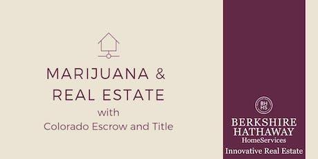 Marijuana & Real Estate tickets