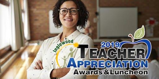 2019 Inglewood Teacher Appreciation Awards & Ceremony