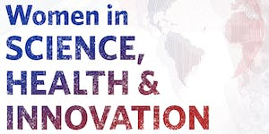 WOMEN IN SCIENCE, HEALTH, AND INNOVATION: Leadership...