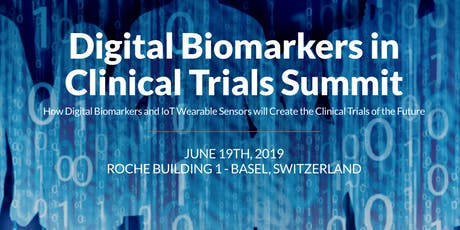 Digital Biomarkers in Clinical Trials Summit 2019 tickets