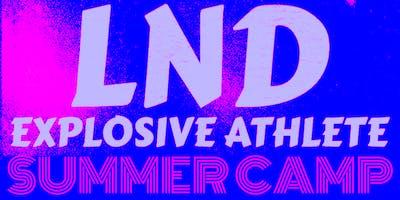 LND Explosive Athlete Summer Camp
