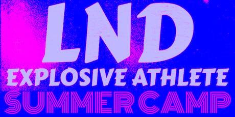 LND Explosive Athlete Summer Camp tickets