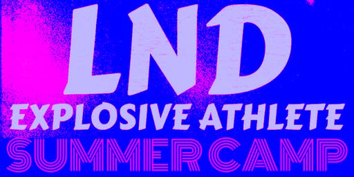 LND Explosive Athlete Summer Camp