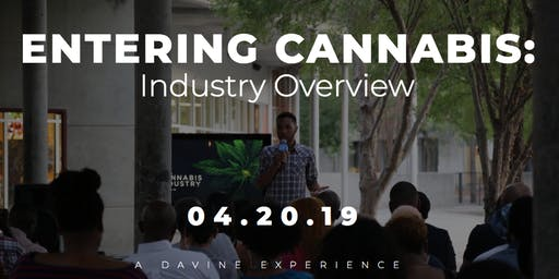 How To Enter The Cannabis Industry-Virtual Learning Experience- Los Angeles