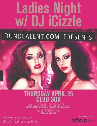Ladies Night With DJ iCizzle