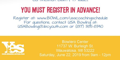 FREE USA Bowling Coach Certification Seminar - Bowlero Center, Wauwatosa, WI
