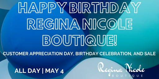 Regina Nicole Boutiques Customer Appreciation Birthday Party