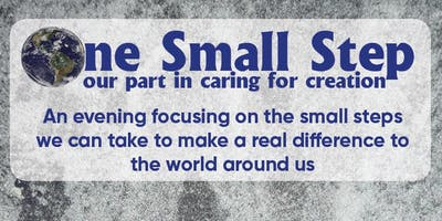 One Small Step- Our Part in Caring for Creation