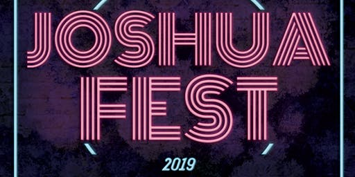Joshua Fest 2019