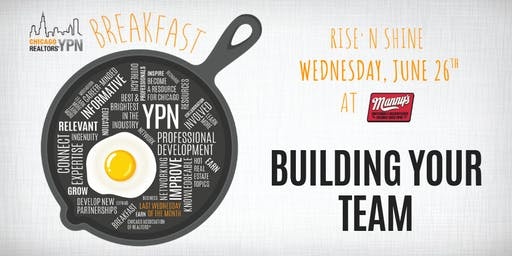 YPN Monthly Breakfast June – Building Your Team