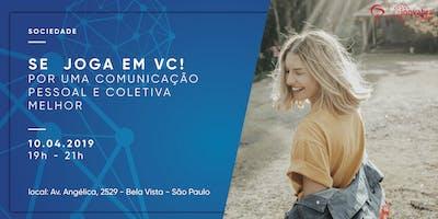 +SE+JOGA+EM+VC+-+Por+uma+comunica%C3%A7%C3%A3o+pessoa