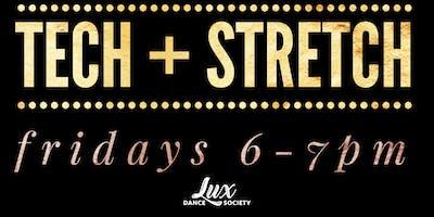 Lux Tech + Stretch
