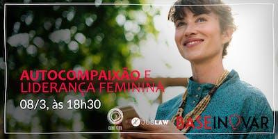 Workshop+Autocompaix%C3%A3o+e+lideran%C3%A7a+feminina