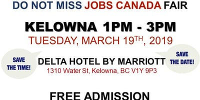 FREE: Kelowna Job Fair – March 19th, 2019