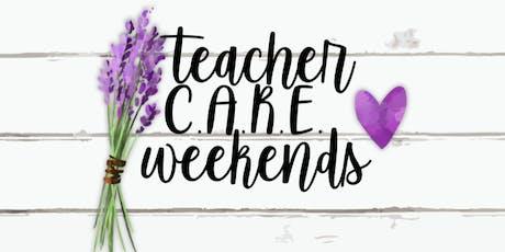 Teacher C.A.R.E. Weekend tickets