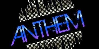 ANTHEM NIGHTCLUB SATURDAY NIGHT PARTY-  REDUCED ADMISSION!
