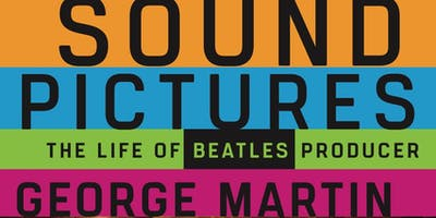 Sound Pictures: The Life of Beatles Producer George Martin with Dr. Kenneth Womack